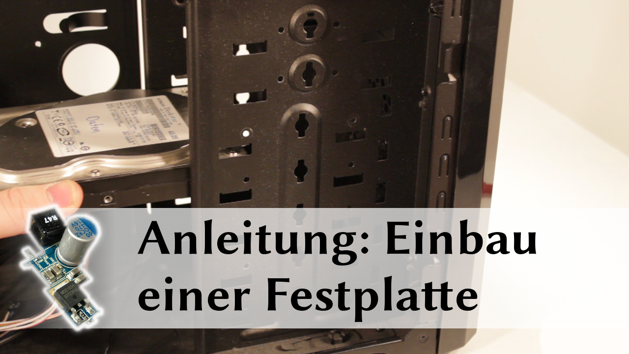 anleitung einbau einer festplatte hardware reports. Black Bedroom Furniture Sets. Home Design Ideas